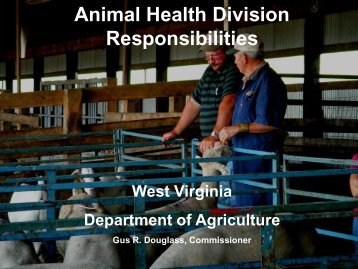 learn our responsibilities. - West Virginia Department of Agriculture