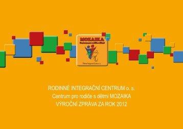 výroční zpráva 2012 - Rodinné Integrační Centrum os