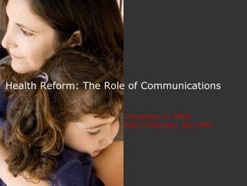 Health Reform: The Role of Communications