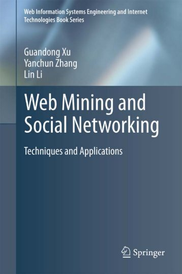 Web Mining and Social Networking: Techniques and ... - tud.ttu.ee