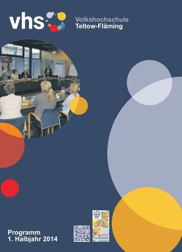 Volkshochschule Teltow-Fläming Programm 1. Halbjahr 2014