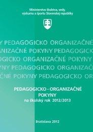 Pedagogicko-organizačné pokyny na školský rok 2012/2013 - NÚCEM