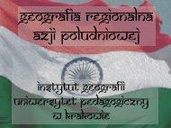 geografia regionalna Azji Południowej - Uniwersytet Pedagogiczny ...