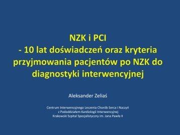 NZK i PCI - 10 lat doświadczeń oraz kryteria przyjmowania ...