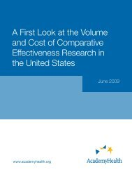 A First Look at the Volume and Cost of ... - AcademyHealth