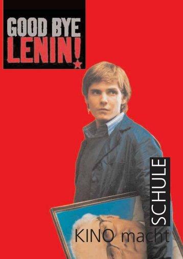 Wolfgang Becker Good Bye, Lenin! - Kino macht Schule