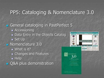 Past Perfect 5: Cataloging and Nomenclature 3.0 Presentation by ...