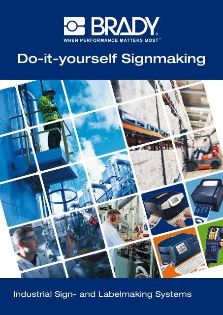 Do-it-yourself Signmaking - Brady