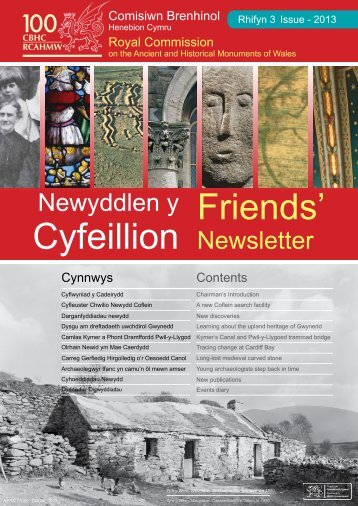 Newyddlen y Cyfeillion - Royal Commission on the Ancient and ...