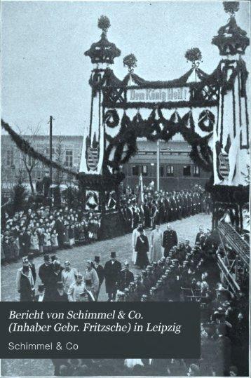 Bericht von Schimmel & Co. [Inhaber Gebr. Fritzsche] in Leipzig