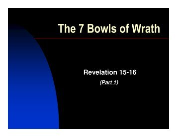 The 7 Bowls of Wrath