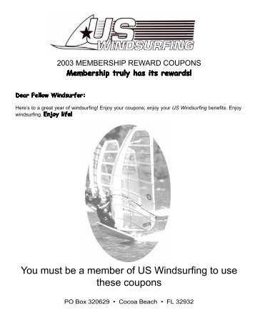 You must be a member of US Windsurfing to use these coupons