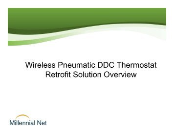 Wireless Pneumatic DDC Thermostat Retrofit ... - Millennial Net