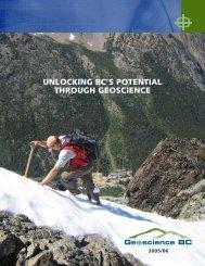 UNLOCKING BC'S POTENTIAL THROUGH ... - Geoscience BC
