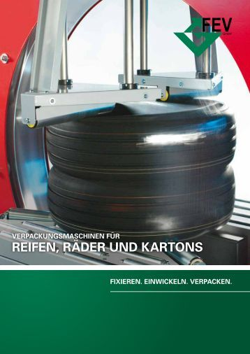 Verpackungsmaschinen für Reifen, Räder und Kartons - FEV