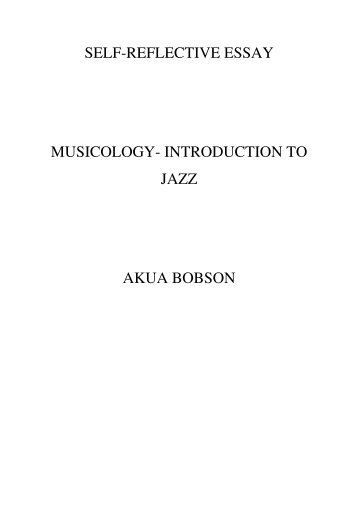 Examples Of High School Essays Selfreflective Essay Musicology   Enjoy Jazz Essay Examples For High School Students also Science Essay Questions Selfreflective Essay On Jazz  Enjoy Jazz Paper Vs Essay