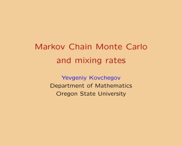 Markov Chain Monte Carlo and mixing rates - Department of ...