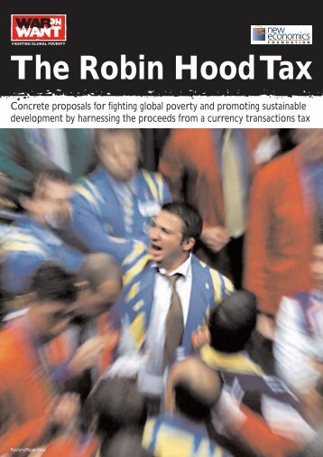 the robin hood tax summary Simply put, the big idea behind the robin hood tax is to generate hundreds of billions of dollars that money could provide funding for jobs to kickstart the economy and get america back on its feet.