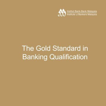 The Gold Standard in Banking Qualification - Institute of Bankers ...