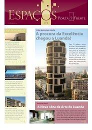 A procura da Excelência chegou a Luanda! - EGO Real Estate