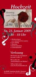 So. 25. Januar 2009 10 - 18 Uhr - Hochzeit am Wiehen