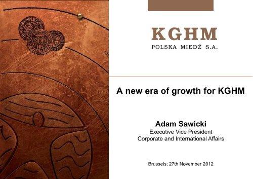Mr. Adam Sawicki, KGHM Polska Miedz - Euromines