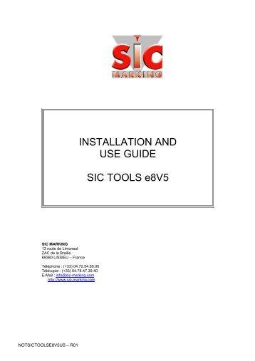 INSTALLATION AND USE GUIDE SIC TOOLS e8V5 - SIC-Venim s.r.o.