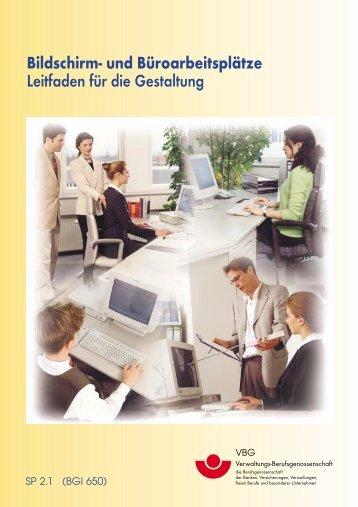 Bildschirm- und Büroarbeitsplätze Leitfaden für die Gestaltung