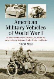 American Military Vehicles of World War I - Land Locomotion ...