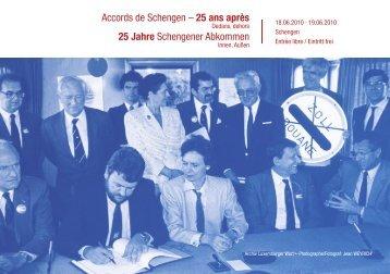Les 25 ans des accords de Schengen - Dedans - Luxembourg