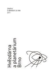 2 | zpráva o činnosti za rok 2011 - Hvězdárna a  planetárium Brno