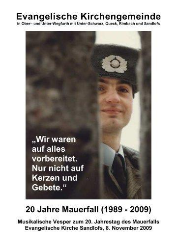 2009 Musikalische Vesper Sandlofs Mauerfall - Evangelische ...