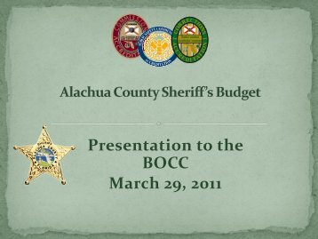 Budget for the Fiscal Year 2011-2012 - Alachua County Sheriff's Office