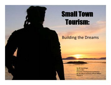 Small Town Tourism: - Illinois Institute for Rural Affairs
