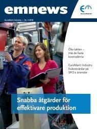 Snabba åtgärder för effektivare produktion