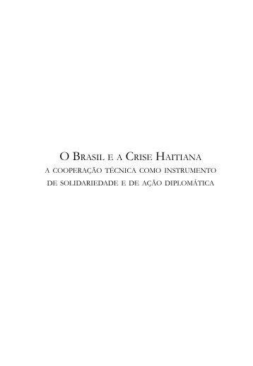 Brasil e a Crise Hatiana, O - Funag
