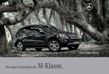 Die neue Generation der M - Klasse.