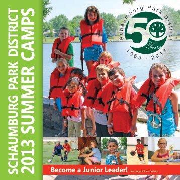 Schaumburg Park District Summer Camps 2013 Program Guide