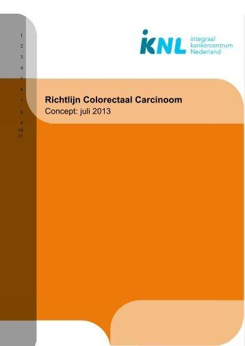 Conceptrichtlijn colorectaal carcinoom 2013 - Oncoline