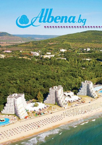 """Ultimul"" hotel din Albena - info albena"