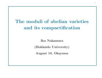 The moduli of abelian varieties and its compactification, 55th ...