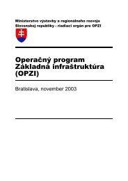 Operačný program Základná infraštruktúra - Ministerstvo výstavby a ...