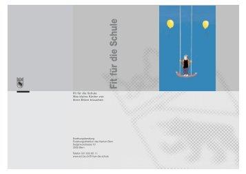 Fit für die Schule - Erziehungsdirektion des Kantons Bern