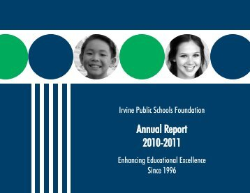 Annual Report 2010-2011 - Irvine Public Schools Foundation