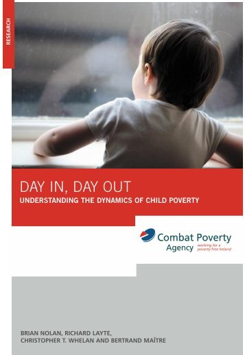 Day In Day Out: understanding the dynamics of child poverty (2006 ...