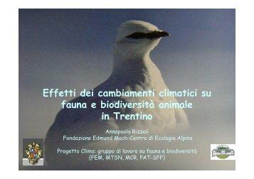 Effetti su fauna e biodiversità in Trentino - Trentino Clima 2008