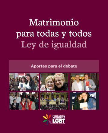 Matrimonio para todas y todos Ley de igualdad - Federación ...
