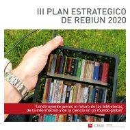 III PLAN ESTRATEGICO DE REBIUN 2020