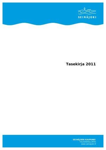 Tilinpäätös 2011 - Seinäjoki