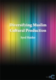 Diversifying Muslim Cultural Production - Islam21c